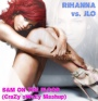 New Mashup: Rihanna vs JLO – S&M On The Floor